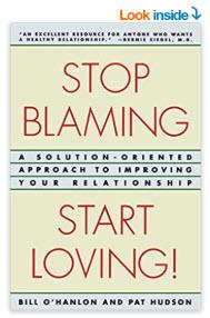Stop-Blaming-Start-Loving-by-Patricia-Hudson-OHanlon