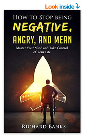 How to Stop Being Angry by Richard Banks